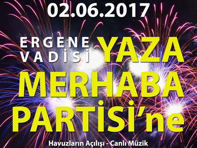YAZA MERHABA PARTİSİ